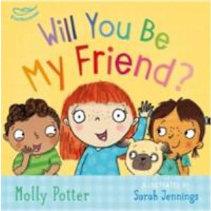 Will you be my Friend? - Bloomsbury Publishing 9781472932716