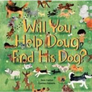 Will You Help Doug Find His Dog? - Barefoot Books 9781782853206