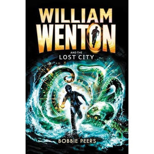 William Wenton and the Lost City - Walker Books 9781406371727