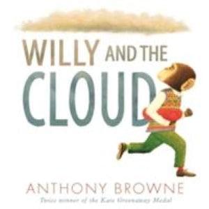 Willy and the Cloud - Walker Books 9781406366969