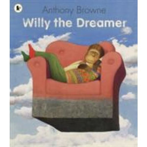 Willy the Dreamer - Walker Books 9781406313574
