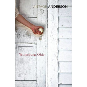 Winesburg Ohio - Vintage Publishing 9780099589082