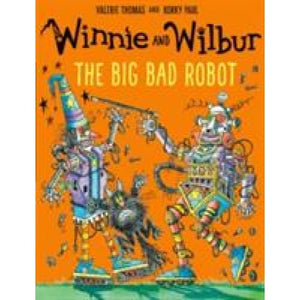 Winnie and Wilbur: The Big Bad Robot - Oxford University Press 9780192748171