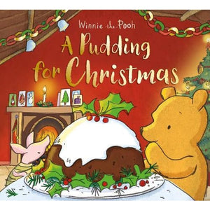 Winnie-the-Pooh: A Pudding for Christmas - Egmont 9781405294621