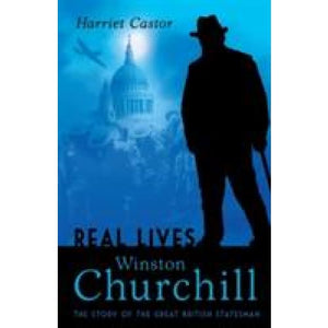 Winston Churchill: The Story of the Great British Statesman - Bloomsbury Publishing 9781408131176