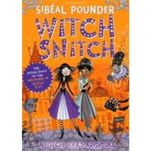 Witch Snitch: The Inside Scoop on the Witches of Ritzy City - Bloomsbury Publishing 9781408892046