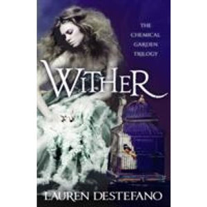 Wither - HarperCollins Publishers 9780007386987