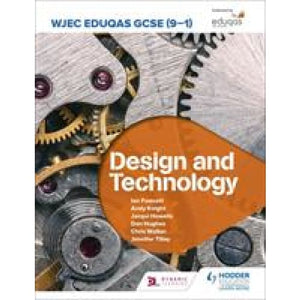 WJEC Eduqas GCSE (9-1) Design and Technology - Hodder Education 9781510451346
