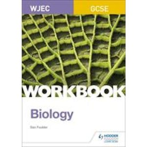 WJEC GCSE Biology Workbook - Hodder Education 9781510419100