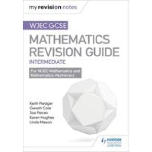 WJEC GCSE Maths Intermediate: Revision Guide - Hodder Education 9781471882982