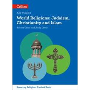 World Religions: Judaism Christianity and Islam - HarperCollins Publishers 9780008227685