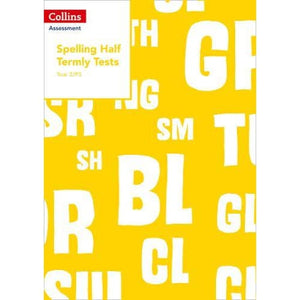 Year 2/P3 Spelling Half Termly Tests - HarperCollins Publishers 9780008311513