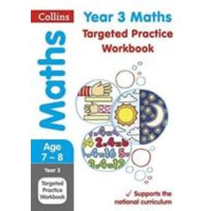 Year 3 Maths Targeted Practice Workbook: Key Stage 2 - HarperCollins Publishers 9780008201692