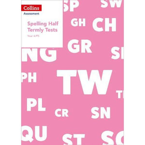 Year 4/P5 Spelling Half Termly Tests - HarperCollins Publishers 9780008311537