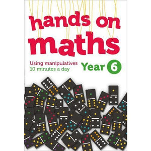 Year 6 Hands-on maths: 10 Minutes of Concrete Manipulatives a Day for Maths Mastery - HarperCollins Publishers 9780008267001