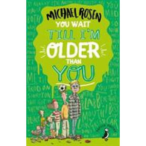 You Wait Till I'm Older Than You! - Penguin Books 9780141374215