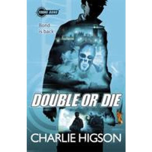 Young Bond: Double or Die - Penguin Books 9780141343396