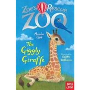 Zoe's Rescue Zoo: The Giggly Giraffe - Nosy Crow 9780857639851