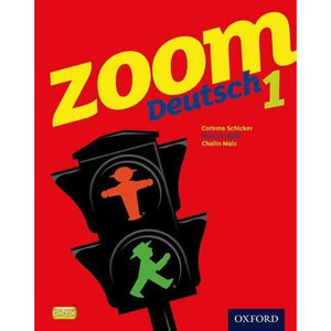 Zoom Deutsch 1 Student Book - Oxford University Press 9780199127702