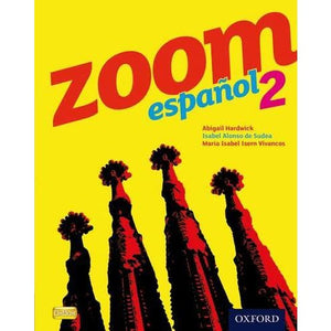 Zoom espanol 2 Student Book - Oxford University Press 9780199127627