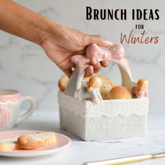 Brunch ideas for winters [Snowberry Collection]