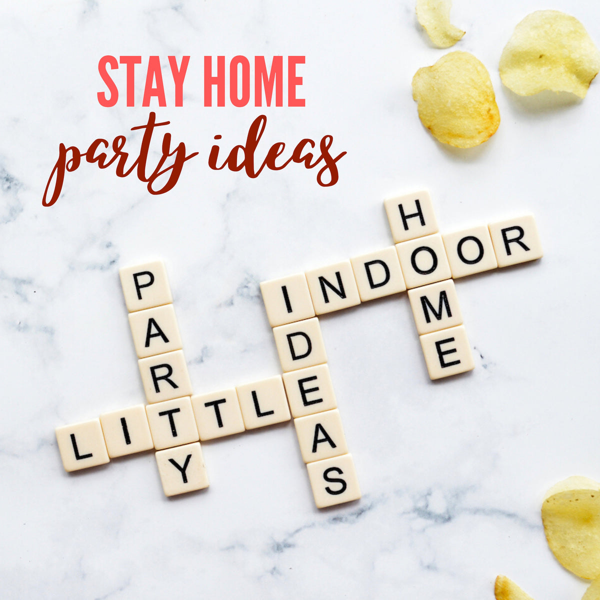 Stay Home Party Ideas