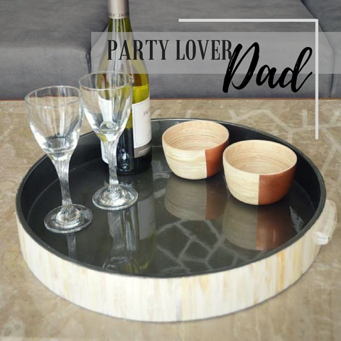 party lover dad image drinks and tray