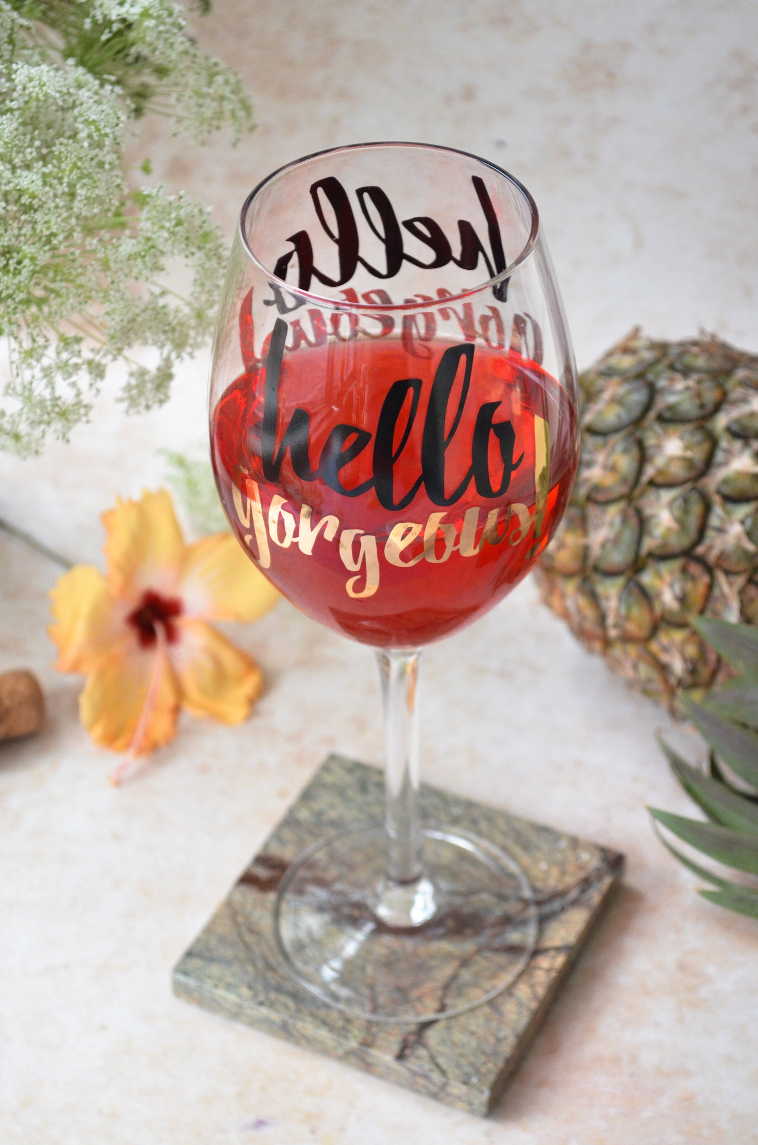 Hello Gorgeous Wine Glass
