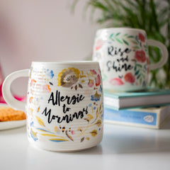 "MERRY ""Allergic to Mornings"" Quote Floral Mug - white"