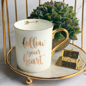 "CARA ""Follow your heart"" Quote Mug - White , Gold - Nestasia Home Decor"