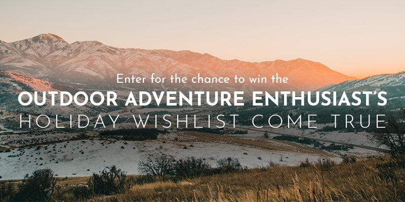 The Outdoor Adventure Enthusiast's Holiday Wishlist GIVEAWAY