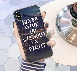 Never Give Up Without A Fight Phone Case
