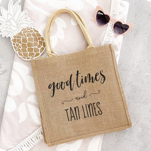 Good Times and Tan Lines Burlap Tote Bag