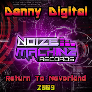 Danny Digital - Return To Neverland 2009