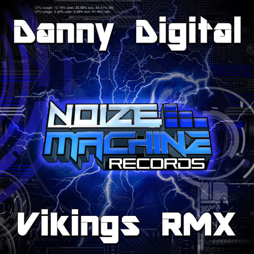 Danny Digital - Vikings RMX