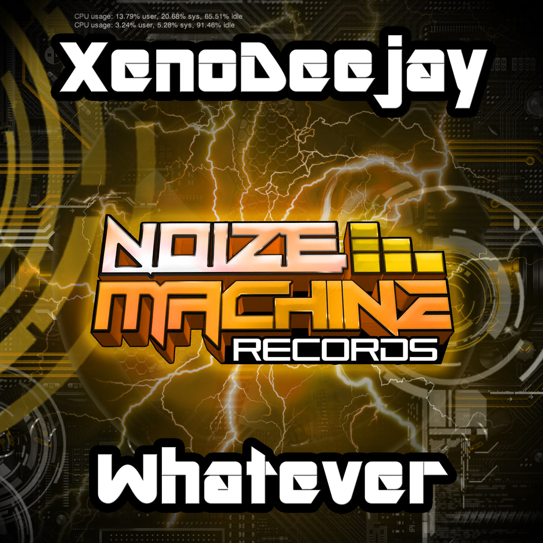 XenoDeejay - Whatever