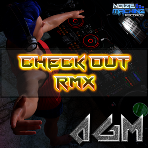 DJ AGM - Check Out RMX