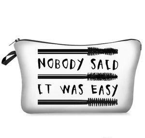 Makeup Cosmetic Bag - Nobody Said It Was Easy