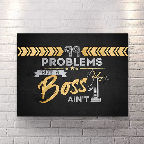 99 Problems - Canvas Wall Art - Beast Mode Entrepreneur Grind Hustle Luxury Lifestyle - $79.00