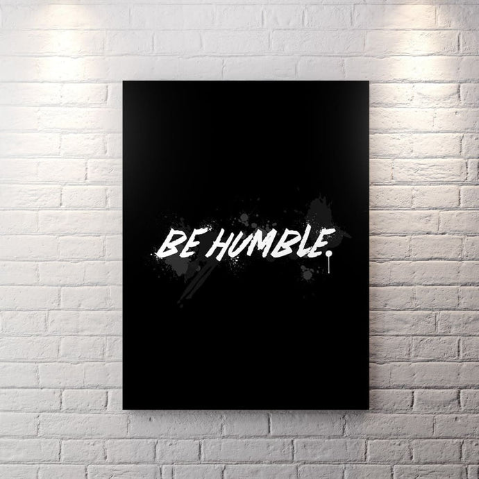 Blk Collection - Be Humble - Canvas Wall Art - Be Humble Boss Entrepreneur Motivational - $79.00
