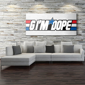 G Im Dope - Canvas Wall Art - Best Seller Motivation Motivational Pop Culture - $79.00