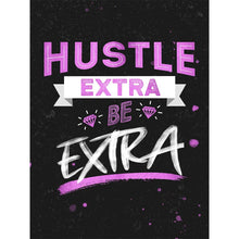 Hustle Extra Be Extra - Canvas Wall Art - Beast Mode Boss Lady Entrepreneur Female Boss Grind - $79.00
