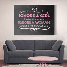Ignore A Woman And Shell Replace You - Canvas Wall Art - Beast Mode Boss Lady Entrepreneur Female Boss Grind - $79.00