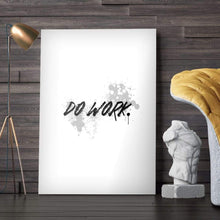 Wht Collection - Do Work - Canvas Wall Art - Motivational - $79.00