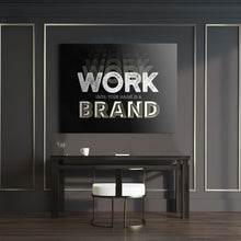 Work Until Your Name Is A Brand - Canvas Wall Art - Beast Mode Entrepreneur Grind Hustle Motivation - $79.00