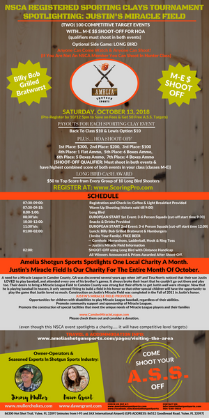 SATURDAY, OCTOBER 13, 2018 NSCA REGISTERED SPORTING CLAYS TOURNAMENT  SPOTLIGHTING: JUSTIN'S MIRACLE FIELD