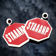 Staaahp Sign Earrings