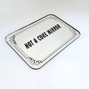 Not A Coke Mirror Decorative Acrylic Mirror