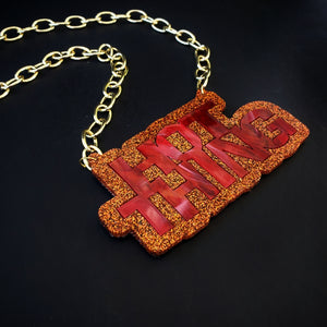 Hot Thing Acrylic Necklace