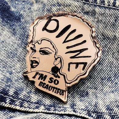 I'm So Beautiful Divine Mirror Acrylic Brooch